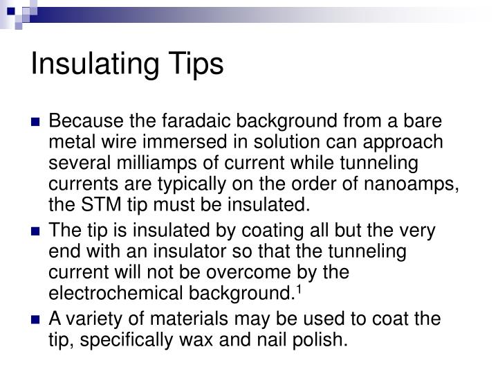 Insulating Tips