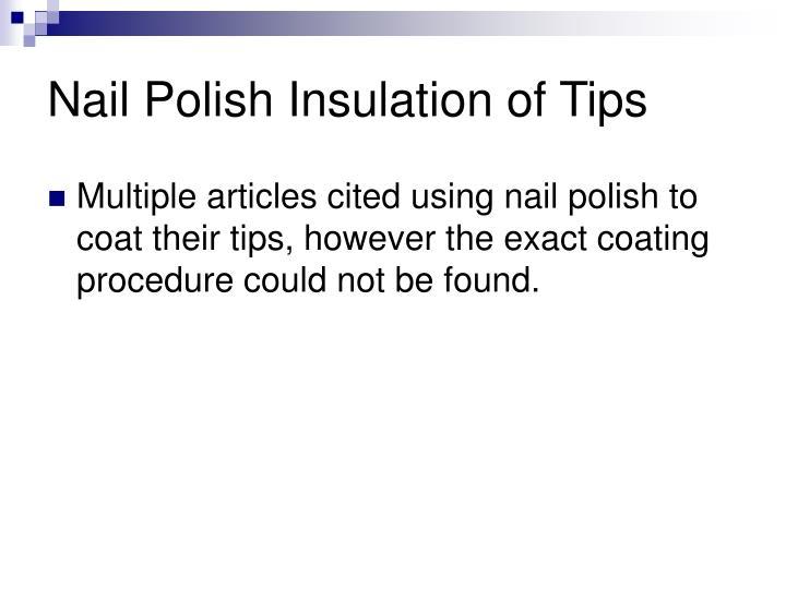 Nail Polish Insulation of Tips