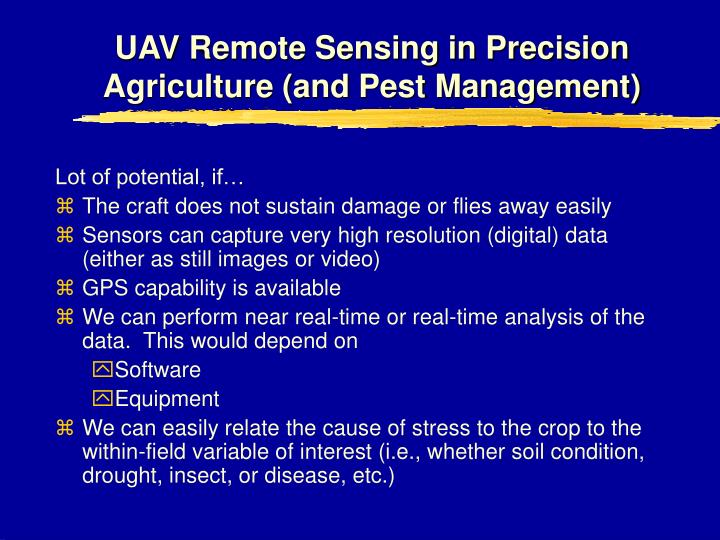 UAV Remote Sensing in Precision Agriculture (and Pest Management)