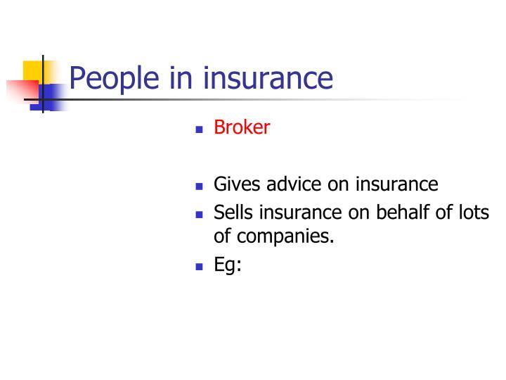 People in insurance