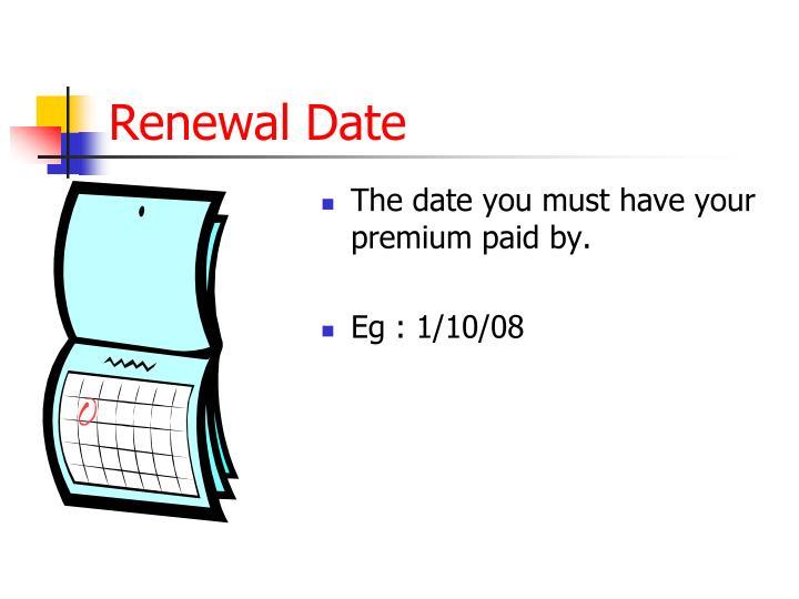 Renewal Date