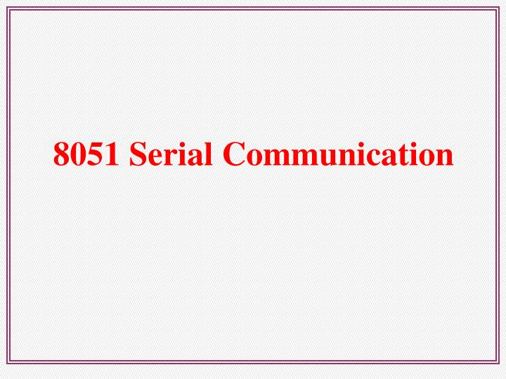 8051 Serial Communication
