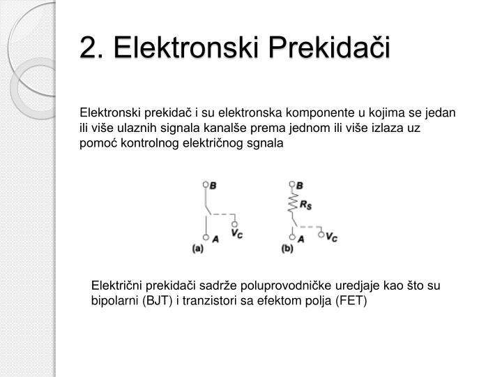 2. Elektronski Prekidači