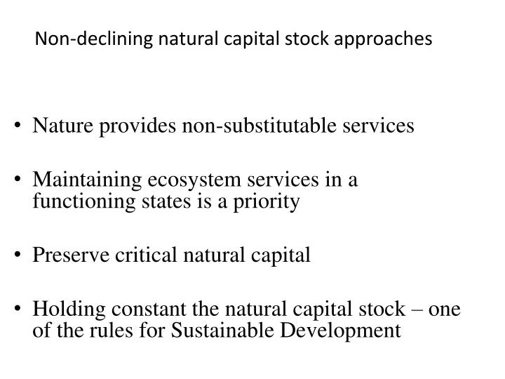 Non-declining natural capital stock approaches