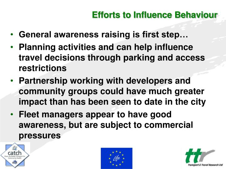 Efforts to Influence Behaviour