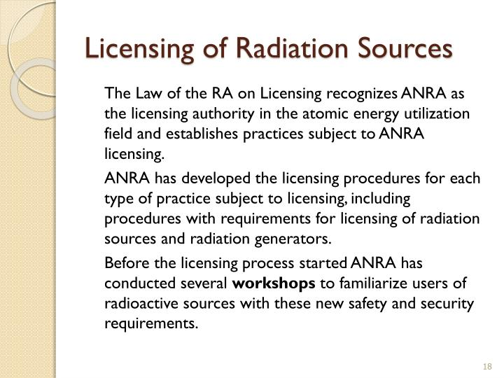Licensing of Radiation Sources