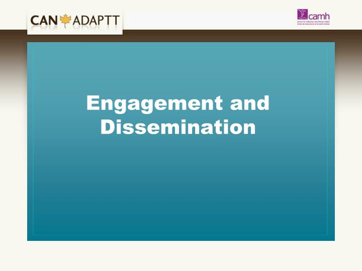 Engagement and Dissemination