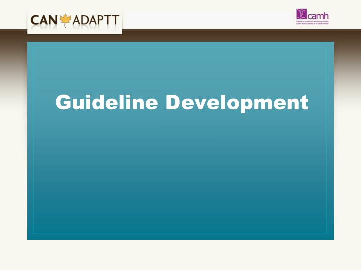 Guideline Development