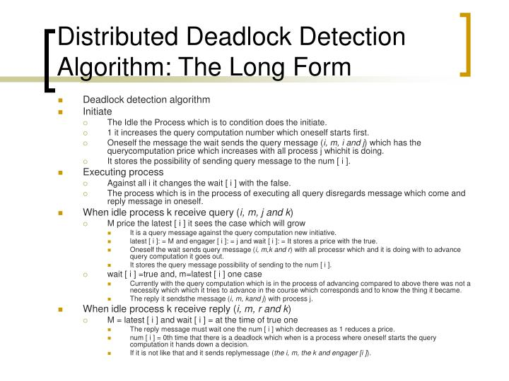 Distributed Deadlock Detection Algorithm: The Long Form