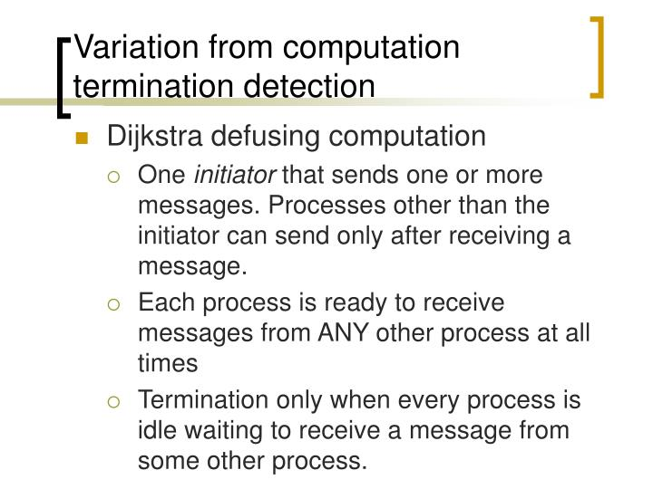 Variation from computation termination detection