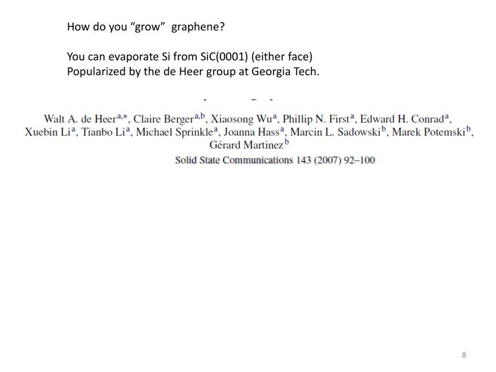 "How do you ""grow""  graphene?"