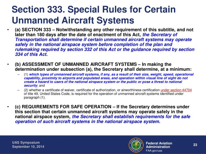 Section 333. Special Rules for Certain Unmanned Aircraft Systems