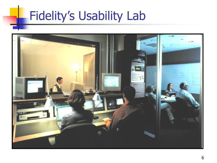 Fidelity's Usability Lab