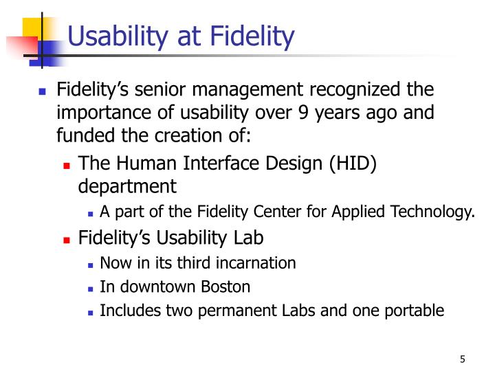 Usability at Fidelity