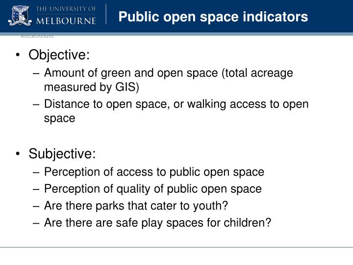 Public open space indicators