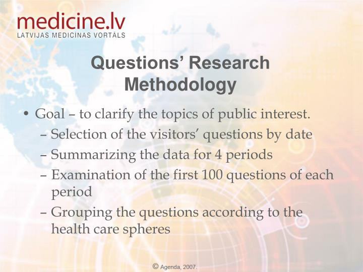 Questions' Research Methodology