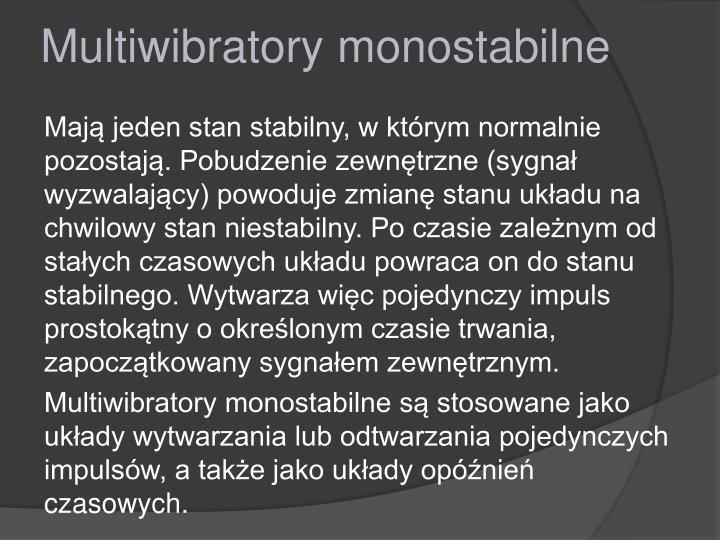 Multiwibratory monostabilne