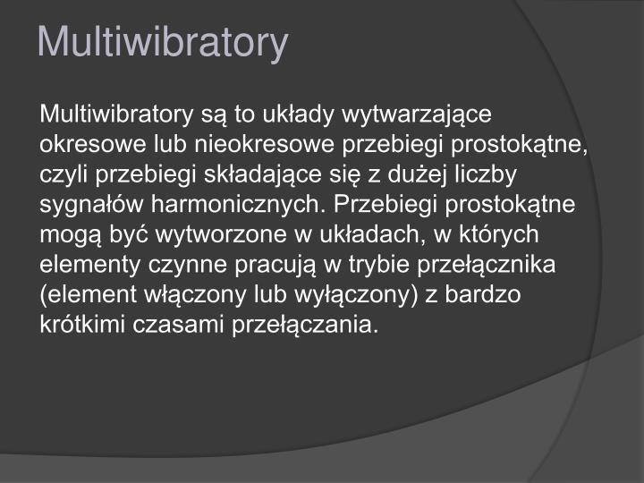 Multiwibratory