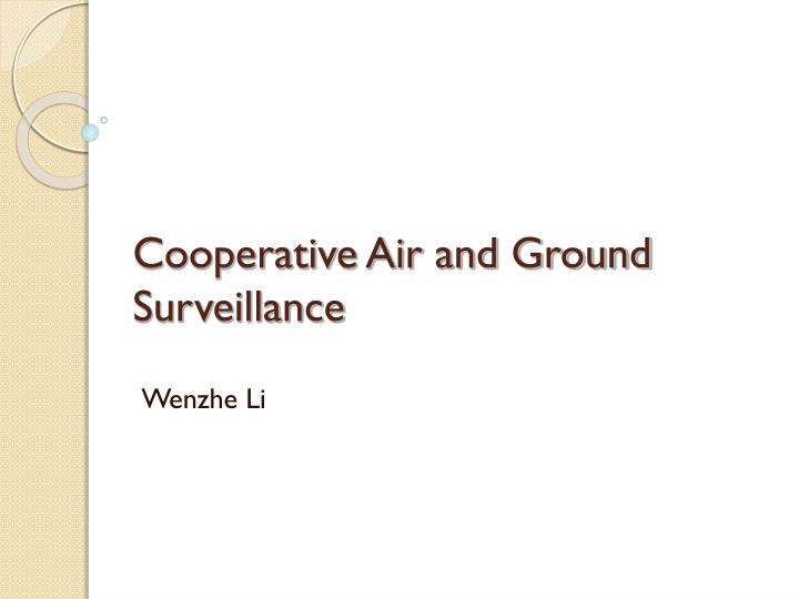 Cooperative air and ground surveillance