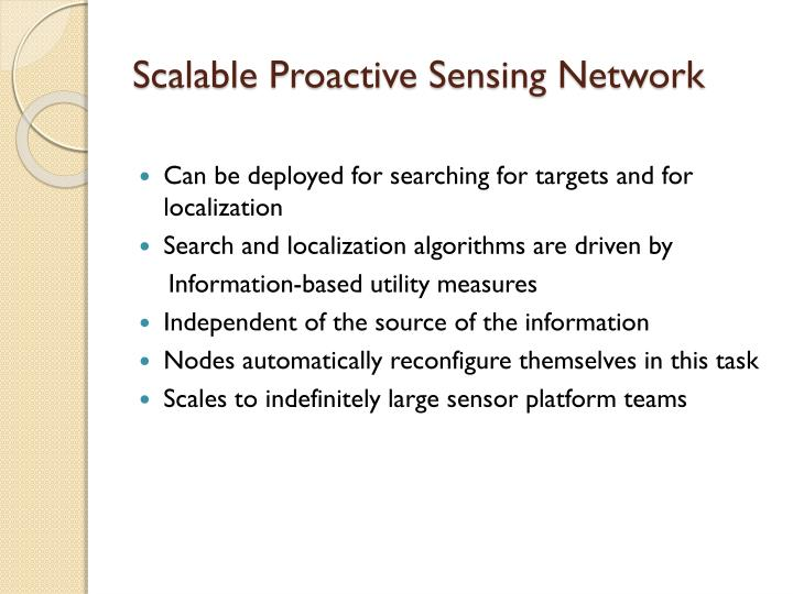 Scalable Proactive Sensing Network