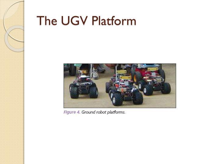 The UGV Platform