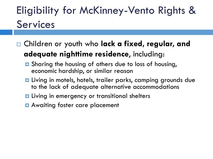 Eligibility for McKinney-Vento Rights & Services