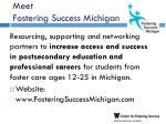 meet fostering success michigan