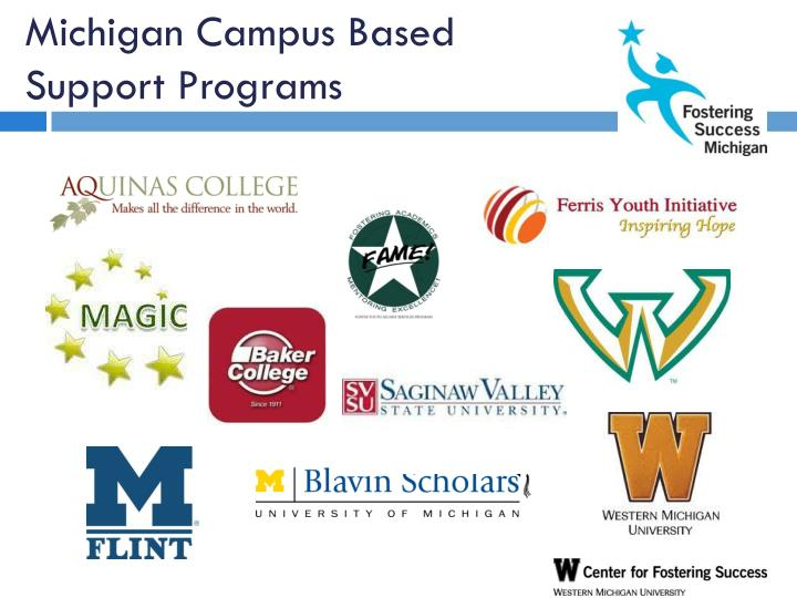 Michigan Campus Based Support Programs