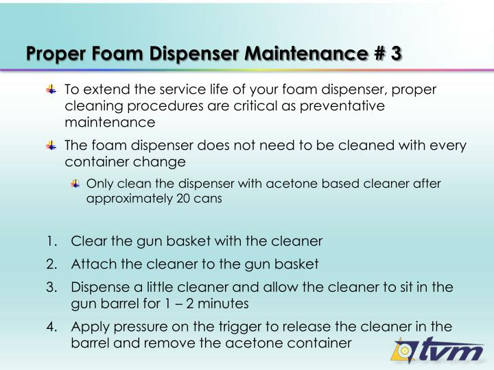 Proper Foam Dispenser Maintenance # 3