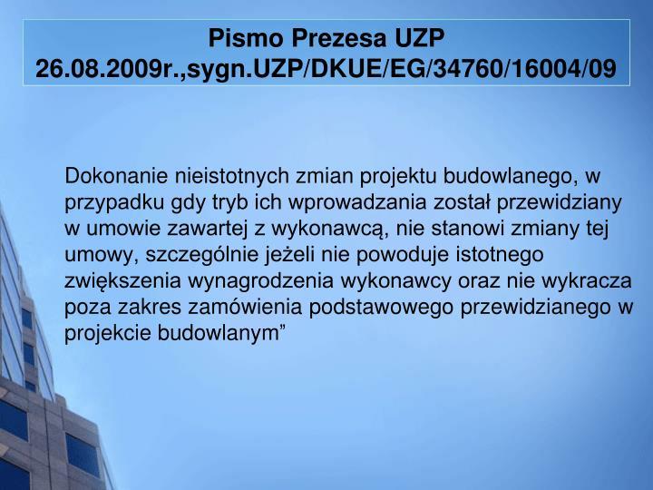 Pismo Prezesa UZP 26.08.2009r.,sygn.UZP/DKUE/EG/34760/16004/09