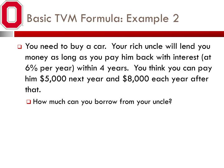 Basic TVM Formula: Example 2