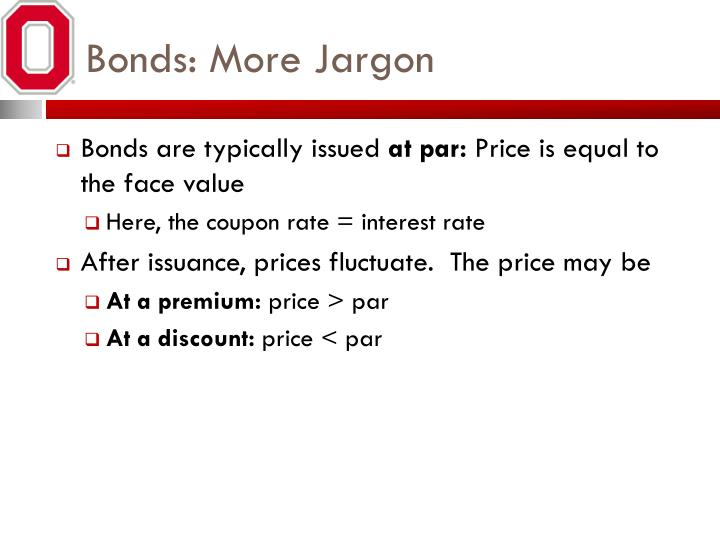 Bonds: More Jargon