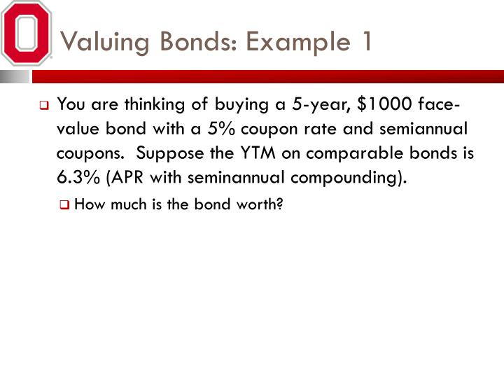 Valuing Bonds: Example 1