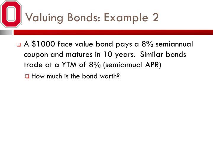 Valuing Bonds: Example 2