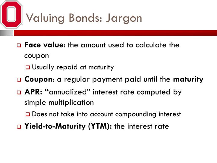 Valuing Bonds: Jargon
