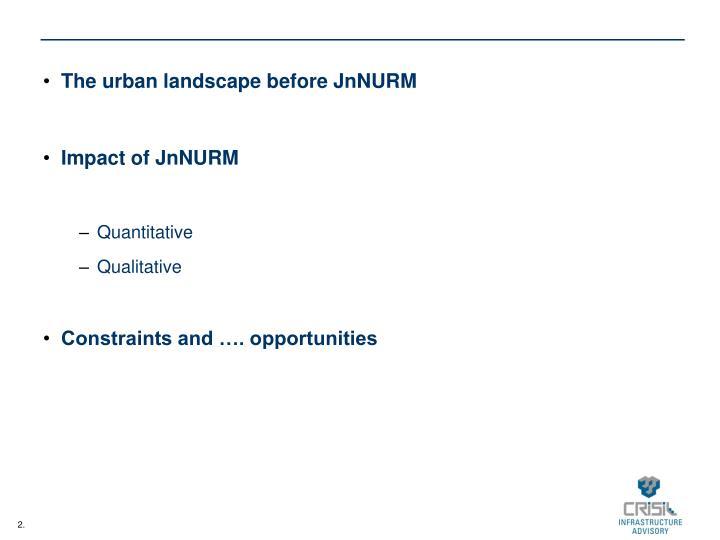 The urban landscape before JnNURM