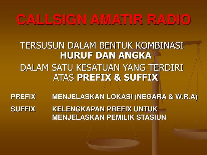 CALLSIGN AMATIR RADIO