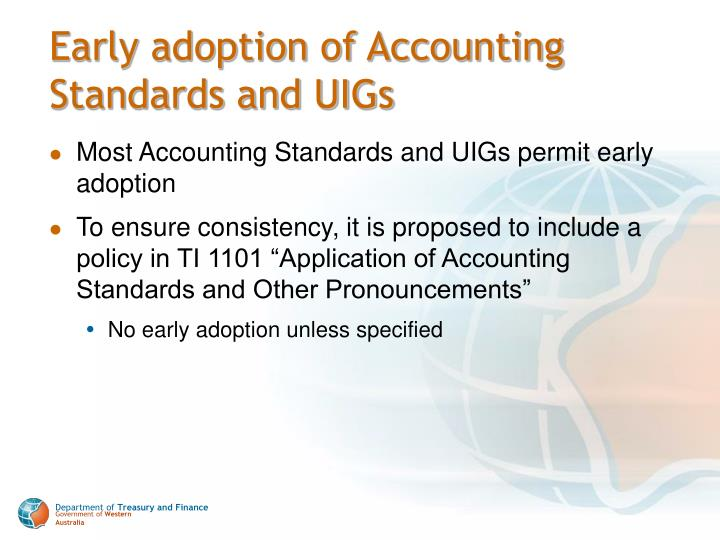Early adoption of Accounting Standards and UIGs