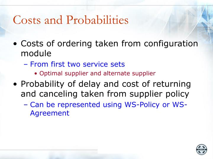 Costs and Probabilities
