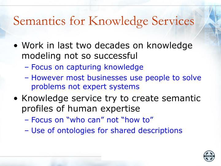 Semantics for Knowledge Services