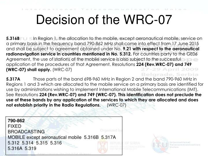 Decision of the WRC-07