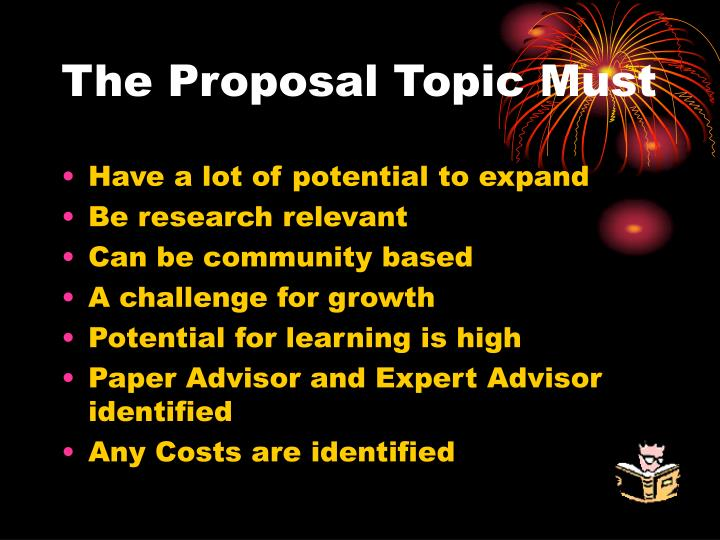 The Proposal Topic Must