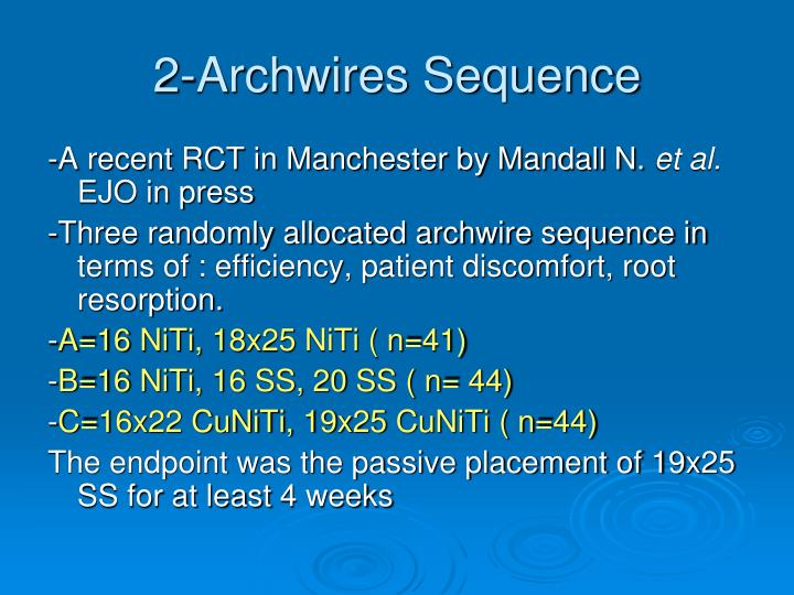 2-Archwires Sequence