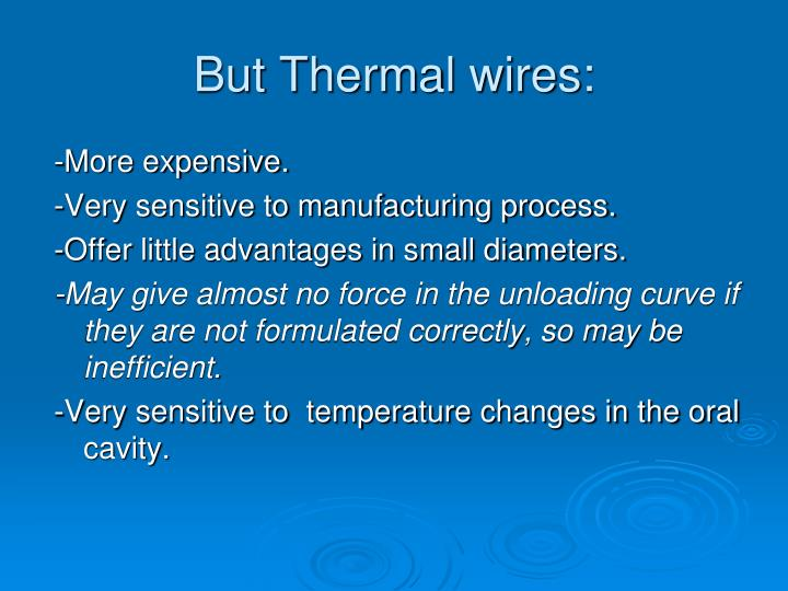 But Thermal wires: