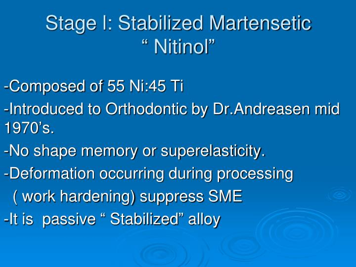 Stage l: Stabilized Martensetic