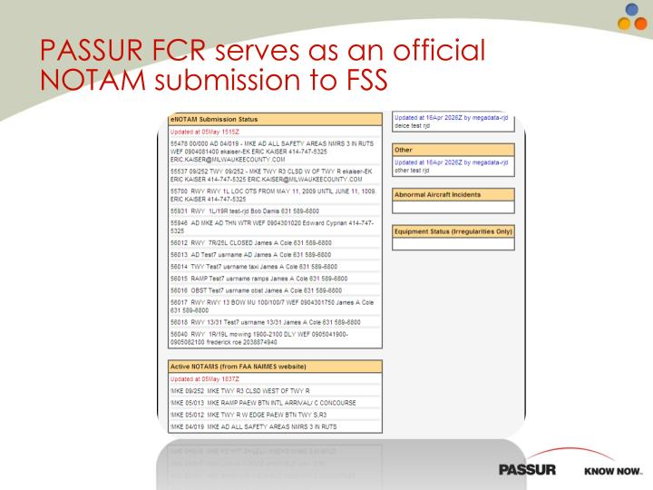 PASSUR FCR serves as an official NOTAM submission to FSS