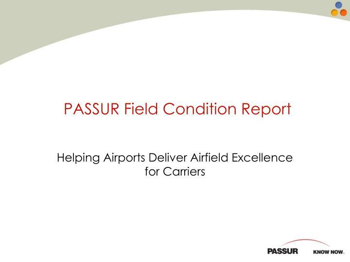 PASSUR Field Condition Report