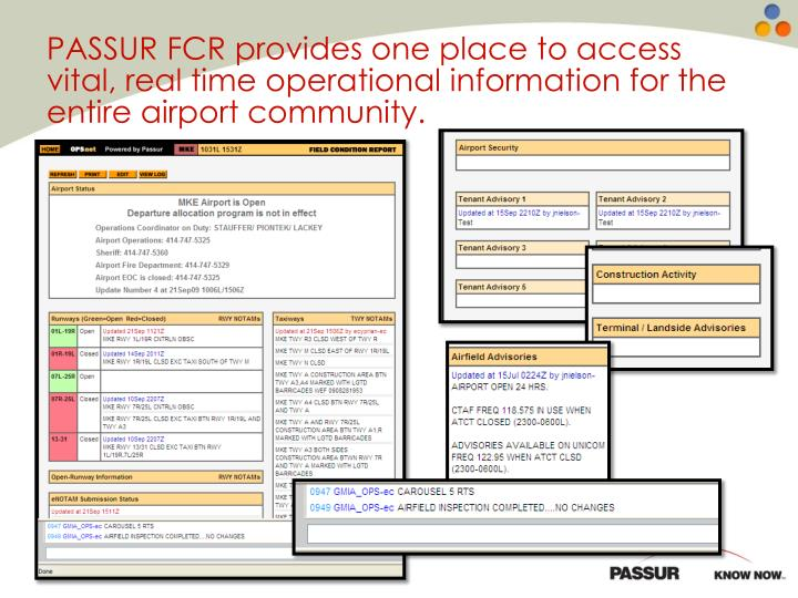 PASSUR FCR provides one place to access vital, real time operational information for the entire airport community.