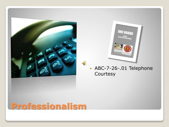 ABC-7-26-.01 Telephone Courtesy