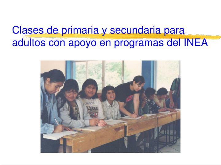 Clases de primaria y secundaria para adultos con apoyo en programas del INEA